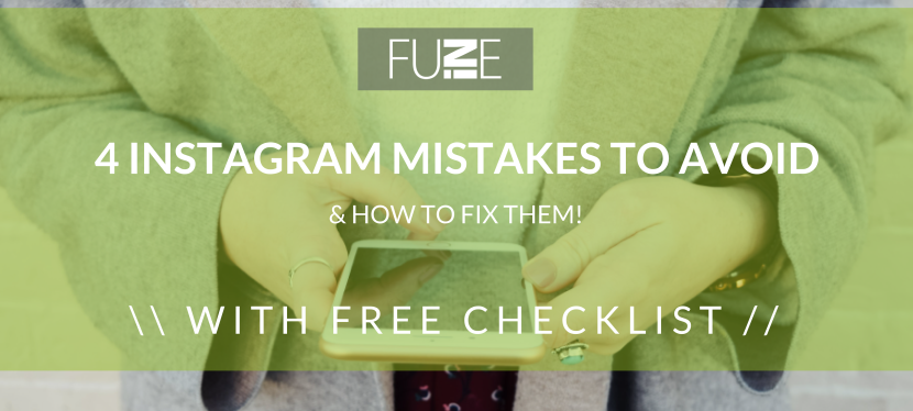 4 Instagram Business Mistakes to Avoid – Free DownloadableChecklist!